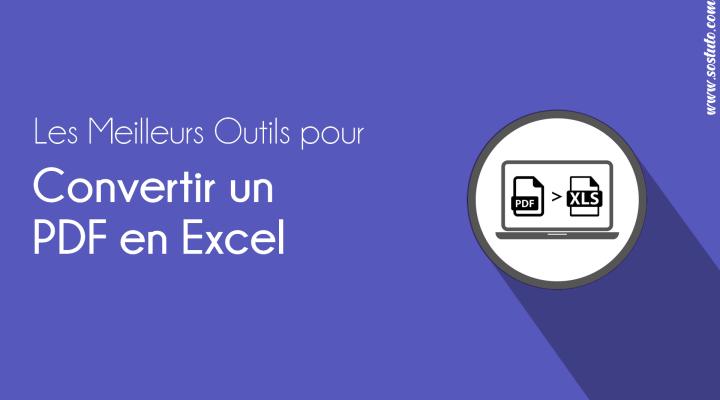 Convertir PDf en Excel XLS CSV Les Meilleurs Outils pour Convertir un Fichier PDF en Excel et vice-versa