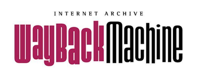 Internet Archive Wayback Machine Wayback Machine – Voir un Site Web à une Date Antérieure