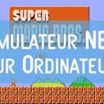 jeux NES sur PC Comment Jouer aux Jeux Nintendo sur votre PC avec un émulateur NES