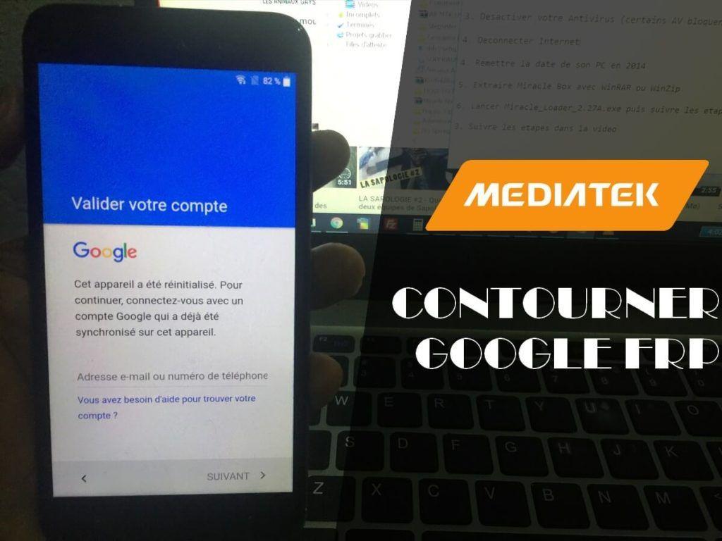 Comment supprimer le compte Google FRP sur les MEDIATEK