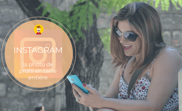 voir la photo de profil Instagram Comment Télécharger la Photo de Profil Instagram pour la Voir en grand