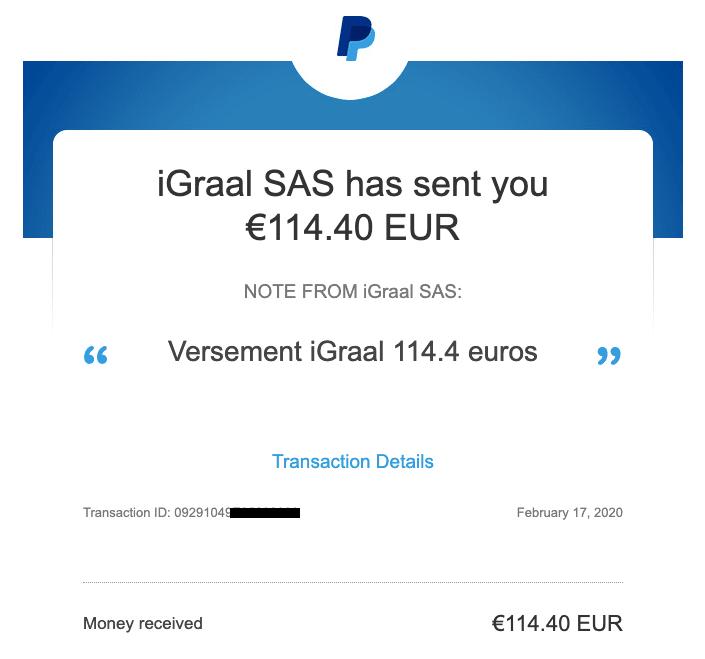 Reception Versement iGraal dans PayPal Gagner de l'Argent en Achetant sur Internet - Mon avis sur iGraal