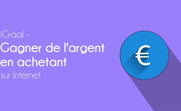 igraal cashback Gagner de l'Argent en Achetant sur Internet - Mon avis sur iGraal