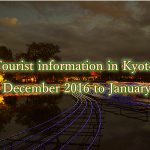 Kyoto event tourism information from December 2016 until 2017, the end of January