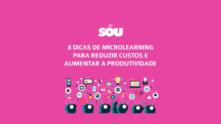 [eBook] 8 dicas de Microlearning para reduzir custos