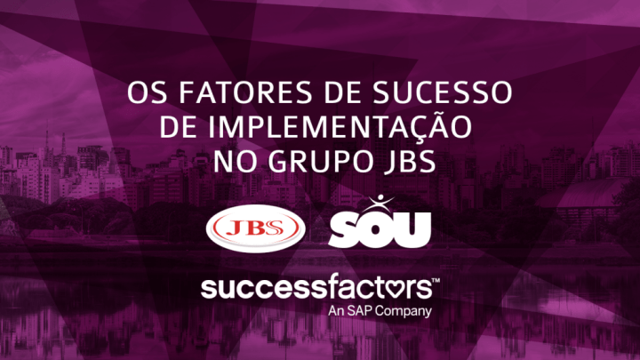 Case – Implementação SAP SuccessFactors no Grupo JBS