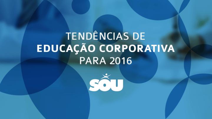 Tendências de Educação Corporativa para 2016