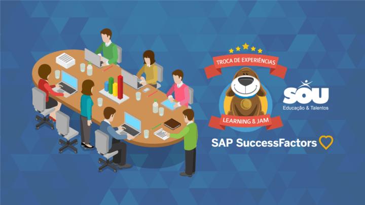 Troca de experiências SAP SuccessFactors Learning & JAM