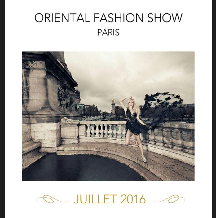 ORIENTAL FASHION SHOW PARIS LE RENDEZ-VOUS DE LA HAUTE COUTURE ORIENTALE