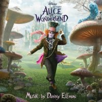 Alice in Wonderland soundtrack score / Алиса в Стране чудес -  саундтрек