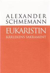 Eukaristin: Kärlekens sakrament
