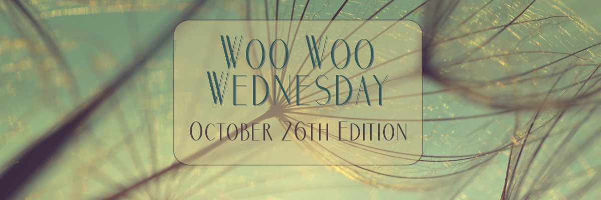 Woo Woo Wednesday October 26 Edition