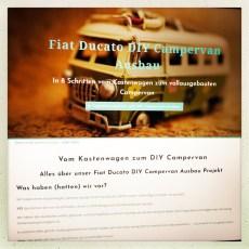 """INTERNET: Unsere Projektwebseite """"Vom Kastenwagen zum DIY Campervan – Alles über unser Fiat Ducato Campervan Ausbau Projekt"""" geht online •URLAUB: Sehr gerne würden wir am Dakota weiterbauen und schrauben ABER wir """"müssen"""" in den Urlaub. UND wennPari ruft dürfen wir nicht fehlen – somit bekommt Dakota eine kleine Verschnaufpause."""
