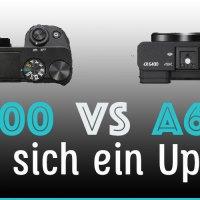 Sony Alpha A6000 vs. A6400 Vergleich (Lohnt sich ein Update?)