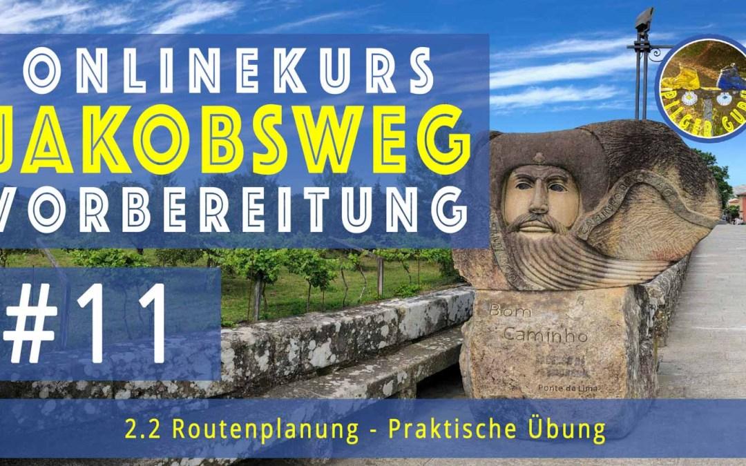 Jakobsweg Vorbereitung: Routenplanung – Übersicht