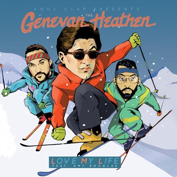 The Genevan Heathen - Love My Life