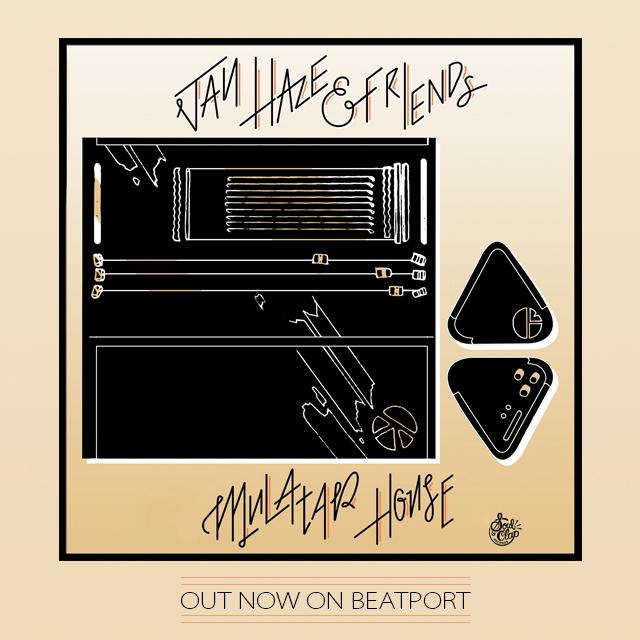 Jay Haze & Friends - Mulatar House