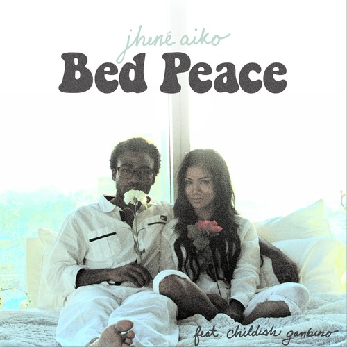 Jhene Aiko Childish gambino bed peace