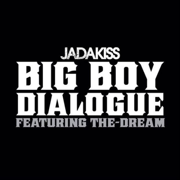 jadakiss-featuring-the-dream-big-boy-dialogue