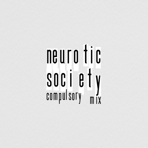 neurotic society compulsory mix