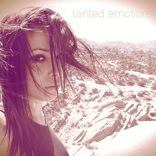 tainted emotions