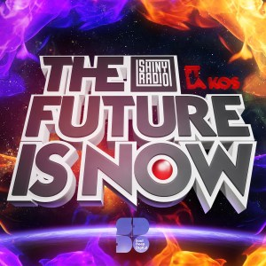 Shiny Radio - The Future is Now