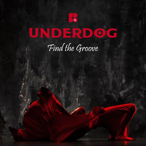 UNDERDOG - Find The Groove 1400X1400