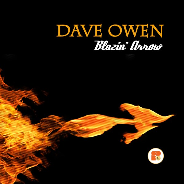 DAVE OWEN - Blazin Arrow