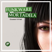 FUNKWARE MORTADELA - GUESS WHAT 1400X1400