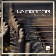 UNDERDOG - DUSTY STRINGS 1400X1400