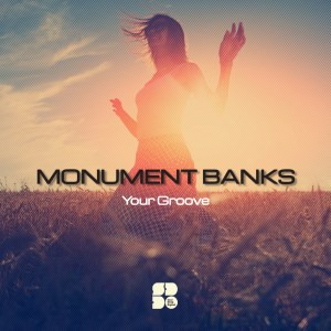 MONUMENT BANKS - YOUR GROOVE 1400X1400