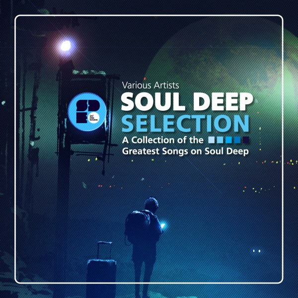 VARIOUS ARTISTS - SOUL DEEP SELECTION 1400X1400