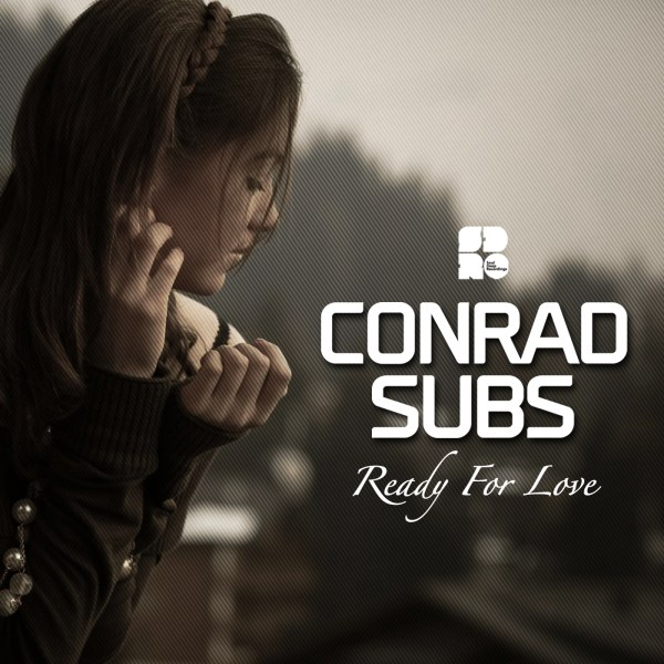 CONRAD SUBS - READY FOR LOVE 1400X1400