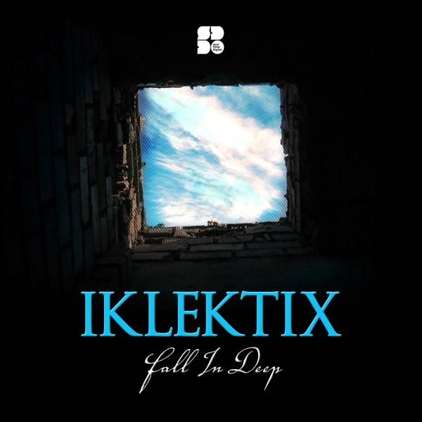 IKLEKTIX - FALL IN DEEP 1400X1400