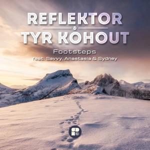 REFLEKTOR TYR KOHOUT - FOOTSTEPS