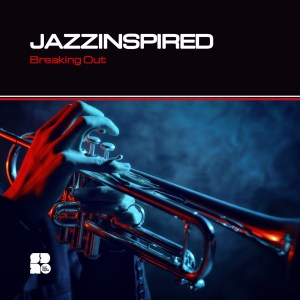 JAZZINSPIRED - BREAKING OUT 1400X1400