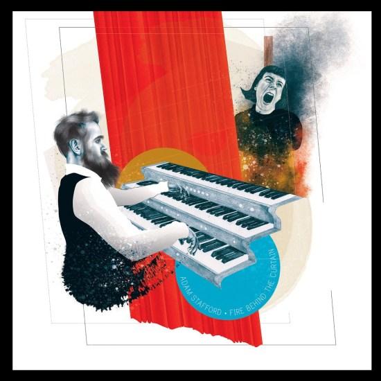 Adam Stafford's Fire Behind The Curtain album cover