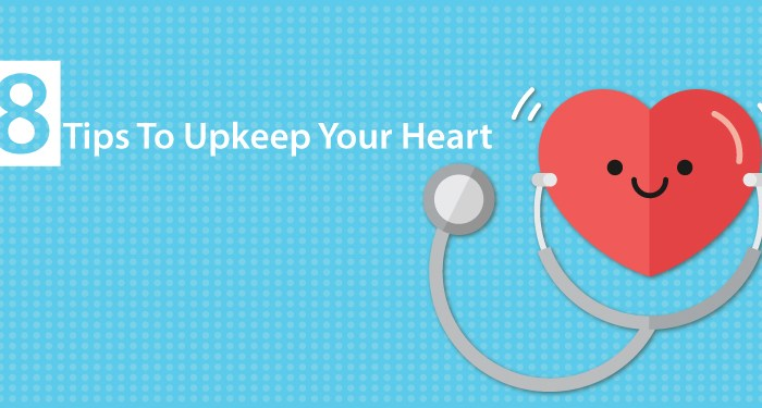 8 Essential Tips To Keep Your Heart Healthy