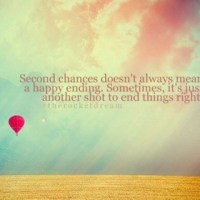 Maybe life gives us second chances, even after death