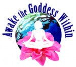 Awake the Goddess Within: Women Empowering Women