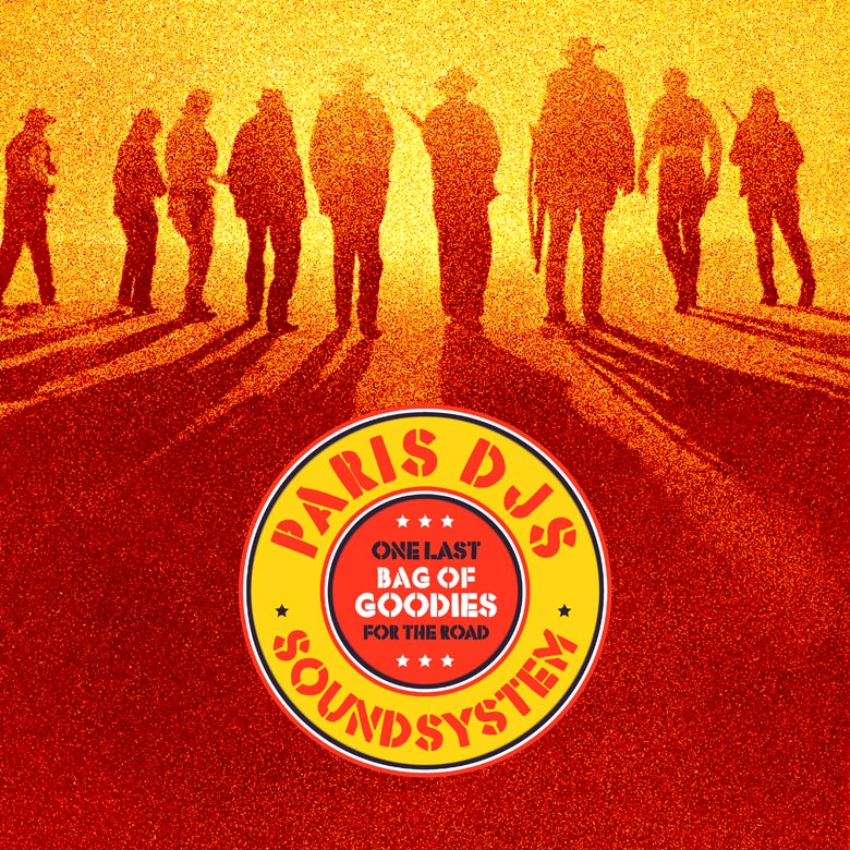 Paris_DJs_Soundsystem-One_Last_Bag_Of_Goodies_For_The_Road