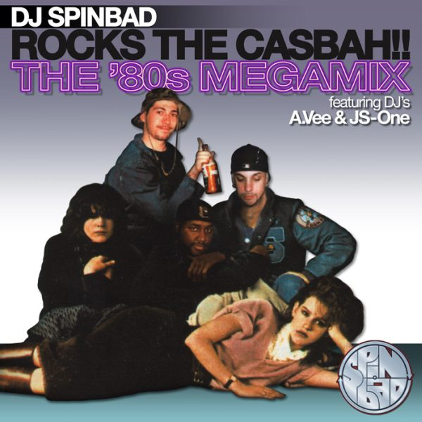 Spinbad-Rock-The-Casbah-80s-Megamix-Art_2010