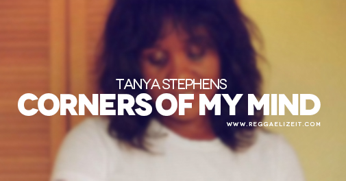 Tanya-Stephens-Corners-Of-My-Mind-VIDEO