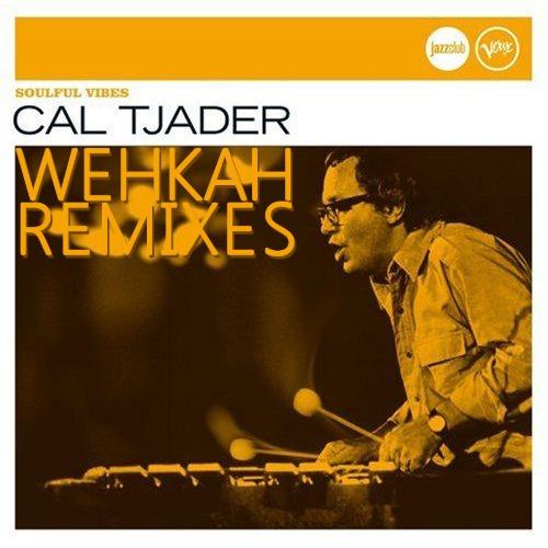 Cal Tjader - wehkah remixes - free download