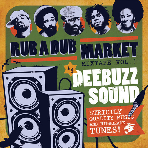 DeeBuzz Sound - Rub A Dub Market Mixtape Vol.1 [2014] #FREE DOWNLOAD