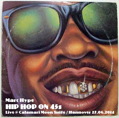 Marc Hype - Hip Hop On 45s Live