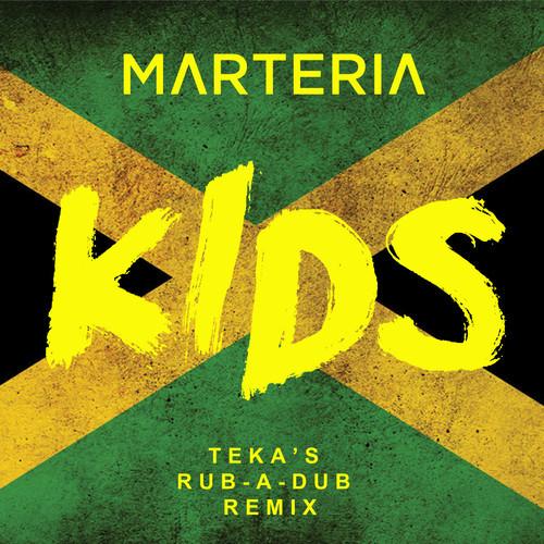 Marteria - Kids (Teka's Rub-A-Dub Remix)