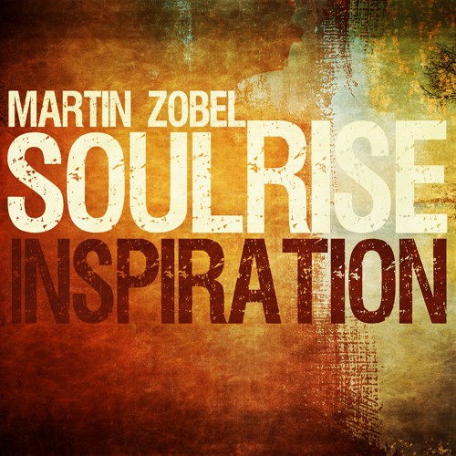 Martin Zobel & Soulrise - Inspiration EP