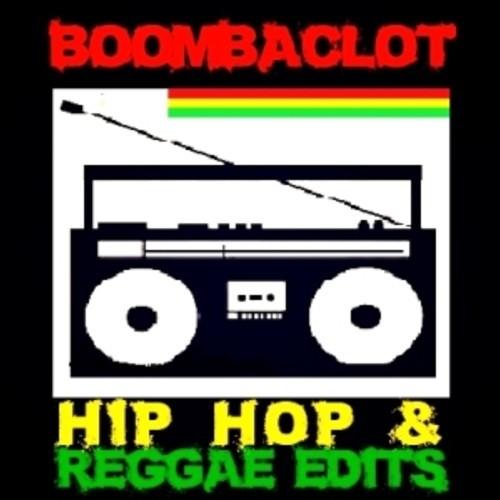 Boombaclot Hip Hop & Reggae Edits