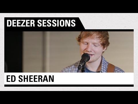 Ed Sheeran - Live Deezer Session